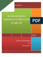 Acontecimientos Historicos de Mexico en El Siglo XX