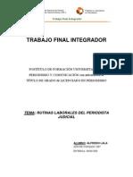 RUTINAS LABORALES DEL PERIODISTA JUDICIAL - Autor