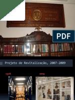 Revitalização do Museu Histórico Prof. Carlos da Silva Lacaz