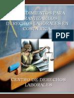Procedimiento Para Garantizar Los Derechos Laborales en Costa Rica