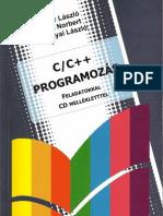 Bodor László, Bérci Norbert, Baranyai László - C, C++ Programozás feladatokkal, CD melléklettel (LSI Oktatóközpont)