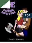 Zoe the Zombie Hunter