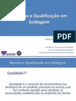 Aula 23 - Normas e Qualificação em Soldagem