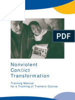 Nonviolent Conflict Transformation Training Manual for a Training of Trainers Course