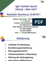 """Präsentation """"Weniger Verkehr durch Naumburg – aber wie?"""" von Dipl.-Geogr. / SRL Wulf Hahn im """"Ratskeller"""" Naumburg, 23.8.11"""