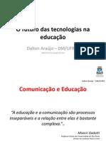O Futuro das Tecnologias na Educação - Dalton Araújo - DM/UFRPE