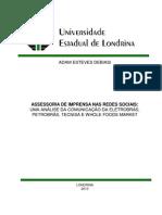 assessoriadeimprensanasredessociais-umaanlisedacomunicaodaeletrobrspetrobrstecnisaewholefoodsmarket-101123202125-phpapp01
