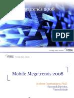 Vision Mobile - 2008 Mobile Mega Trends