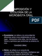 COMPOSICIÓN Y ECOLOGÍA DE LA MICROBIOTA ORAL