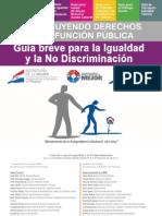 Guía breve para la igualdad y la No discriminación - SECRETARIA DE LA FUNCION PUBLICA - PRESIDENCIA DE LA REPUBLICA DEL PARAGUAY - PortalGuarani
