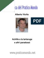 Achille e La Tartaruga e Altri Paradossi-Alberto Viotto