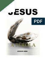 JESUS - a PÉROLA