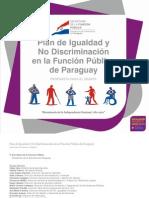 Plan de Igualdad y No Discriminación en la Función Publica de Paraguay  - SECRETARIA DE LA FUNCION PUBLICA - PRESIDENCIA DE LA REPUBLICA DEL PARAGUAY - PortalGuarani