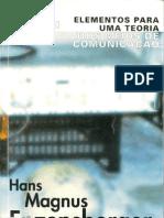 Hans Magnus ENZENSBERGER - Elementos para uma teoria dos meios de comunicação