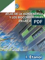 Atlas de la Agroenergía y los Biocombustibles en las Américas - I Etanol
