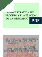 Admin is Trac Ion Del Proceso y Planeacion de La Mercadoctenia