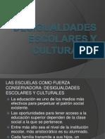 Desigualdades Escolares y Culturales