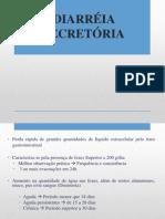 DIARRÉIA SECRETORIA _