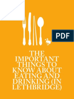 The Important Things To Know About Eating and Drinking (In Lethbridge)