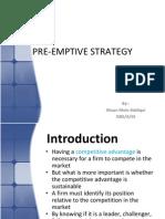 Preemptive Strategy