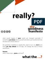 Goodness Manifesto
