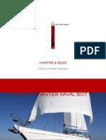 Ketch 26 Chatier Naval Biot - Yacht Charter Mar Mediterraneo
