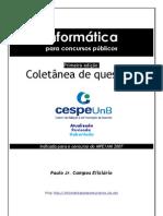 Coletânea+Provas+de+Informática+-+CESPE+(www.concurseirosdobrasil.net)