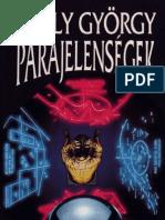 Egely György - Parajelenségek