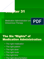 Chapter 31 Medication Administration and IV Therapy