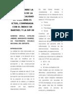 ANÁLISIS SOBRE LA VALIDACIÓN DE LA ESCALA DE CALIDAD DE VIDA PARA EL ICTUS, COMPARADA CON EL ÍNDICE DE BARTHEL Y LA SIP-30