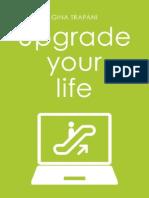 Upgrade Your Life - Life Hacking Tools - Gina Trapani (Dutch)