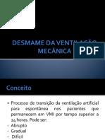 DESMAME E INTERRUPÇÃO DA VENTILAÇÃO MECÂNICA