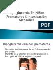 Hipoglucemia En Niños Prematuros E Intoxicación Alcohólica