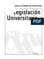 Legislación Universitaria, Universidad Autónoma Metropolitana, México, Abril 2010.