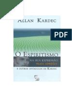 Allan Kardec - (1862) O Espiritismo na Sua Expressão Mais Simples