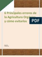 6 Principales Errores de La Agricultura Organica
