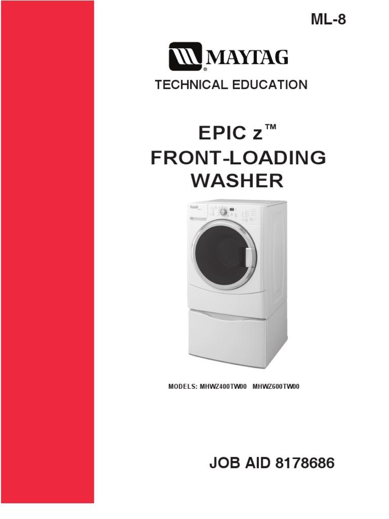 8178686 maytag epic z front loading washer technical education rh es scribd com maytag washer service manual pdf maytag 2000 series washer service manual