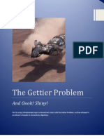 The Gettier Problem and Oooh! Shiny!