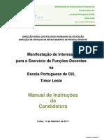 dili - Manual da candidatura - Manifestação de interesse para o exercício de funções docentes na Escola Portuguesa de Díli; 2011.set.15