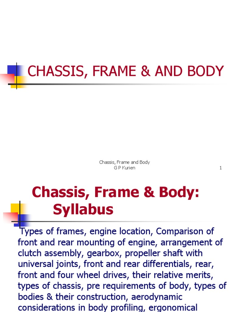 Chasis Frame and Body | Axle | Steering