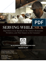 Serving While Sick High Risks & Low Benefits for the Nation's Restaurant Workforce, and Their Impact on the Consumer