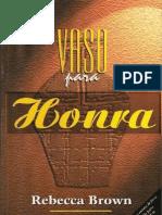 Rebecca Brown - Vaso Para Honra PDF