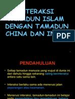 Bab 2 - Interaksi Tamadun Islam Dengan Tamadun China Dan India