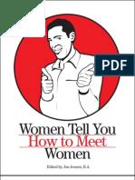 Women Tell You How to Meet Women