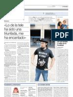 """El Periódico de Aragón  - 21 de Agosto de 2010 """" Lo de la tele ha sido una triunfada, me ha encantado"""""""