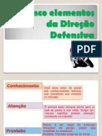 Os Cinco elementos da Direção Defensiva