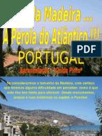IlhadaMadeira Portugal!!!