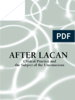 32180696 After Lacan Clinical Practice and the Subject of the Unconscious