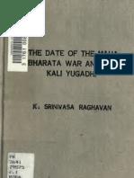 The date of the Maha Bharata war and the Kali Yugadhi (1891) - K. Srinivasa Raghavan