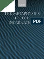 The Metaphysics of the Incarnation~ Thomas Aquinas to Duns Scotus